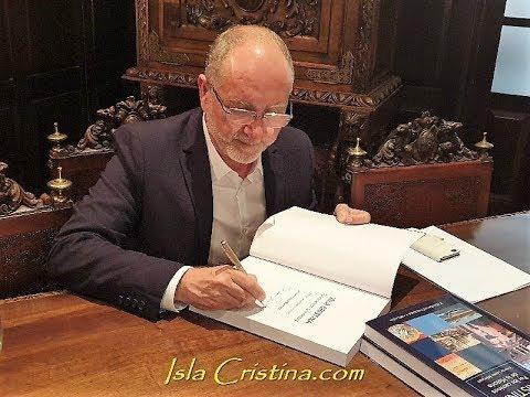 Presentación Reedición Libro «Isla Cristina por los Caminos de la Historia», de Vicente López Márquez.