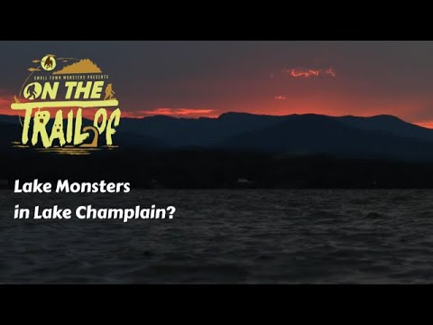 On the Trail of Champ (Lake Monster) - Episode 3: Primeval Champlain