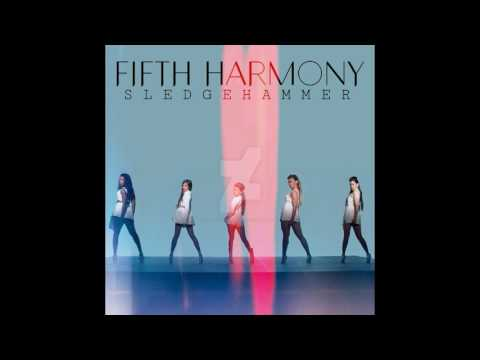 Fifth Harmony - Sledgehammer - 1 HOUR