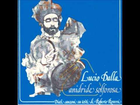 , title : 'Lucio Dalla - Tu Parlavi una Lingua Meravigliosa'