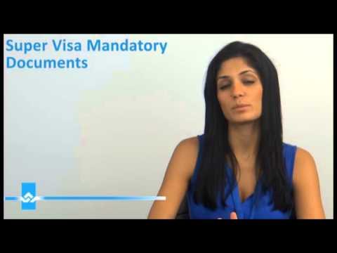 Super Visa Mandatory Documents Video
