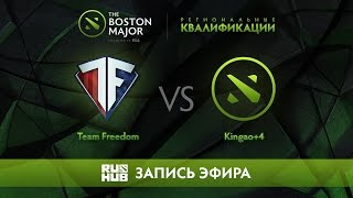 Team Freedom vs Kingao+4, Boston Major Qualifiers - America [LightOfHeaveN, Jam]