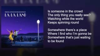 La La Land - Someone In The Crowd - Lyrics