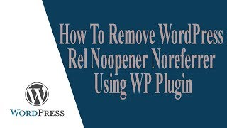 How To Remove WordPress Rel Noopener Noreferrer Using WP PluginPlugins Download Link: https://goo.gl/UHq8czThanks For Watching:https://youtu.be/f3-R1qlaBnMSocial Pages:Facebook: https://www.facebook.com/zindexbdTwitter: https://twitter.com/zindexbdWeb Development Service & More Tutorials:http://www.zindexbd.comhttp://www.softhopper.netEmail: zindexbd@gmail.comCheck How To Create NewsPaper Website: https://youtu.be/AB6ZBu4gvysDiscussion About Problem: 0:15Making Link: 1:00Plugin Download: 2:40Install Plugin: 3:20Activate The Plugin: 3:40Testing The Plugin: 4:15Overview of zIndex: 4:40Description: This is a latest addition in WordPress 4.7.4 or higher version. I am not going to disucuss this is good or bad. If you are trying to remove this tag from your wordpress, this video will help your removing noreffer noopener tag from your post. I added a plugin that will help your removing this tag from your wordpress post. Popular Video of zIndex:How To Make A WordPress Website 2017 [Step by Step WordPress Tutorial]https://youtu.be/XifnuifxJvMHow To Make Portfolio Website In WordPress Step By Step Zerif Lite WordPress Theme Customization Tutorialhttps://www.youtube.com/watch?v=_bH-62X4rY8How To Make One Page Website In WordPress Below 5 Min One Page Express Customizationhttps://www.youtube.com/watch?v=uDQ0ACAwzhMHow To Create Music Website Using Free WordPress Themehttps://www.youtube.com/watch?v=dbVygD3rfFAThanks For Watching: https://youtu.be/f3-R1qlaBnMPlease Subscribe My Channel: https://www.youtube.com/channel/UCRw-2FWt0vZh59TTPoVytSQ/