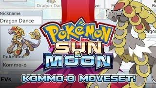 Kommo-o Moveset Guide! How to use Kommo-o! Pokemon Sun and Moon! by PokeaimMD
