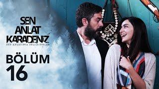 Video Sen Anlat Karadeniz 16. Bölüm MP3, 3GP, MP4, WEBM, AVI, FLV Mei 2018