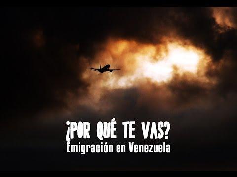 [REPORTAJE] - ¿Por qué te vas? - Migración en Venezuela