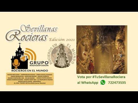 Coro Hdad. Rocío de Huelva - La razón de un sentimiento