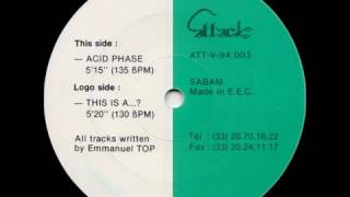 Emmanuel Top  - Acid Phase - Original Club Mix (1994)