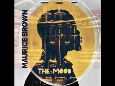 Maurice Brown – The Mood (Full Album)
