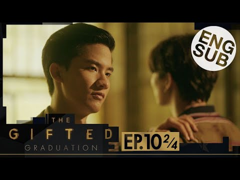[Eng Sub] The Gifted Graduation | EP.10 [2/4]