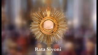 Rata Siyoni  - (Lauda Sion,  kinyarwanda)