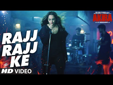 RAJJ RAJJ KE Video Song | Akira | Sonakshi Sinha |