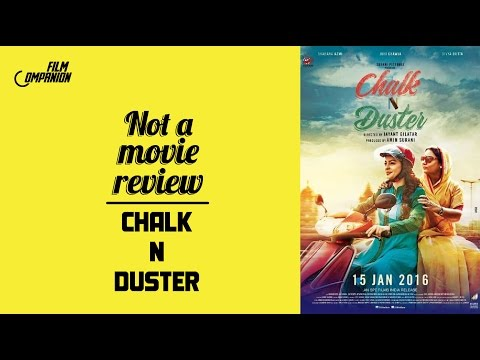 Chalk N Duster | Not A Movie Review | Sucharita Tyagi | Film Companion