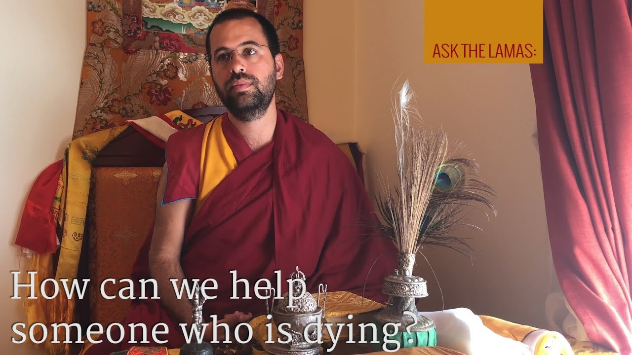 How can we help someone who is dying?