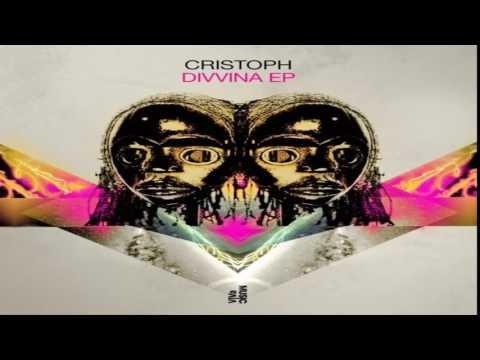 Cristoph - Divvina Original Mix