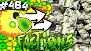 Get Ready To Make MONEY! $$$ | Minecraft FACTIONS #464