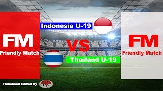 Video FULL HIGHLIGHTS INDONESIA VS THAILAND U19 FRIENDLY MATCH MP3, 3GP, MP4, WEBM, AVI, FLV Oktober 2017