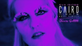 Download Lagu Eva Isings - Cairo Nights (Luis Alvarado Epic Mix) Mp3