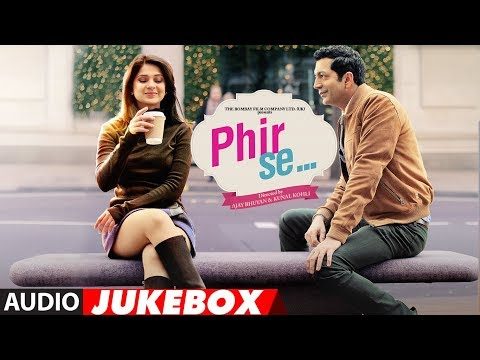 Phir Se Full Album | Audio Jukebox | Kunal Kohli |