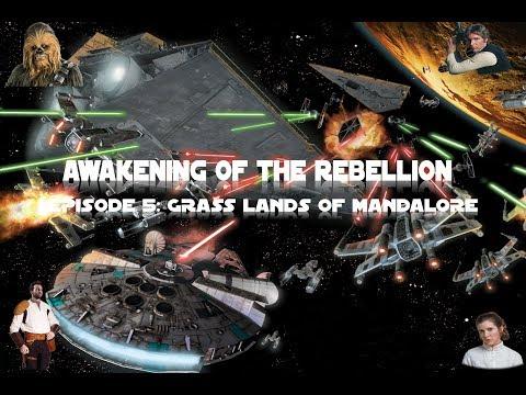 AWAKENING OF THE REBELLION EPISODE 5:  Grass Lands Of Mandalore