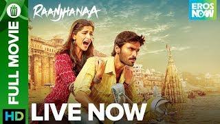 Nonton Raanjhanaa   Full Movie Live On Eros Now   Dhanush   Sonam Kapoor Film Subtitle Indonesia Streaming Movie Download