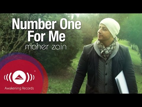 Maher Zain – Number One For Me | Official Music Video
