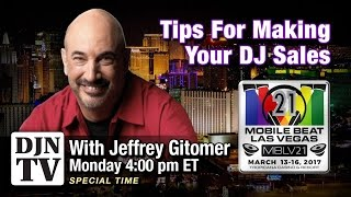 Tips For Making Your DJ Sales with Jeffrey Gitomer | #DJNTVLive