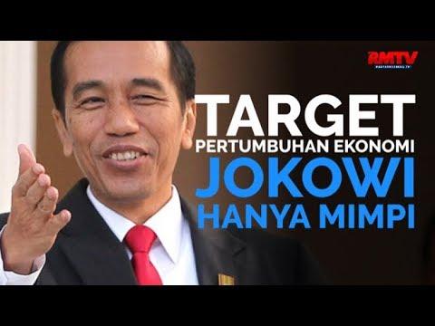 Target Pertumbuhan Ekonomi Jokowi Hanya Mimpi
