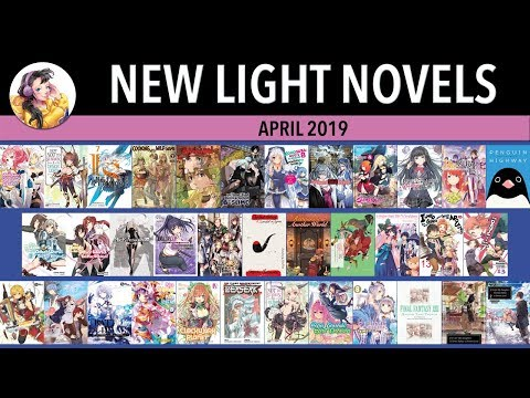 Light Novel Releases For April 2019 #LightNovel