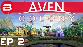 Aven Colony Gameplay - TRADING & HABITATS #2 (Let's Play Aven Colony Beta)