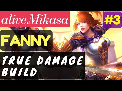 True Damage Build [Rank 1 Fanny] | Fanny Gameplay and Build By alive.Mikasa #3 Mobile Legends