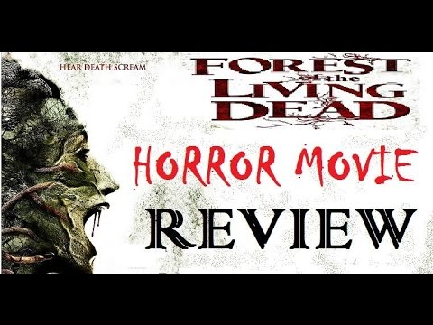 FOREST OF THE LIVING DEAD ( 2011 Michael Madsen ) Aka The Forest Horror Movie Review