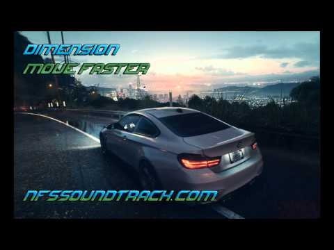 Dimension - Move Faster (Need For Speed 2015 Soundtrack)