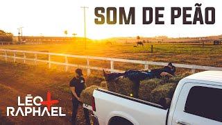 Léo e Raphael - Som de Peão (CLIPE OFICIAL)