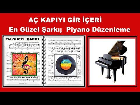 Aç Kapıyı Gir İçeri, Nota ve Düzenleme; Güneş Yakartepe Güze Merhaba Piyano Konseri