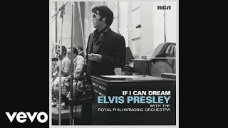 Buy If I Can Dream: Elvis Presley with the Royal Philharmonic Orchestra Amazon - http://smarturl.it/elvis_iicd_amznCD?IQ=ytd.ep.botw iTunes - http://smarturl...