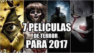 7 PELÍCULAS DE TERROR QUE SE ESTRENAN EN 2017