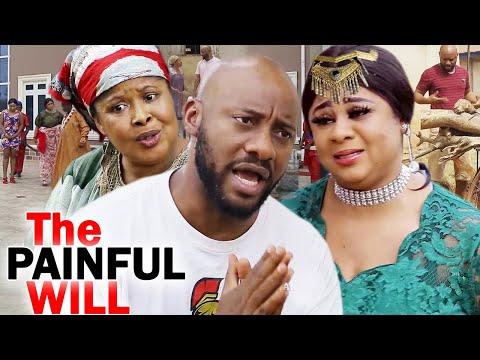 THE PAINFUL WILL COMPLETE SEASON -Yul Edochie/Uju Okoli 2020 Latest Nigerian Nollywood Movie Full HD