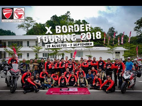 Ducati Desmo Owner Club Indonesia (X BORDER TOURING 2018)