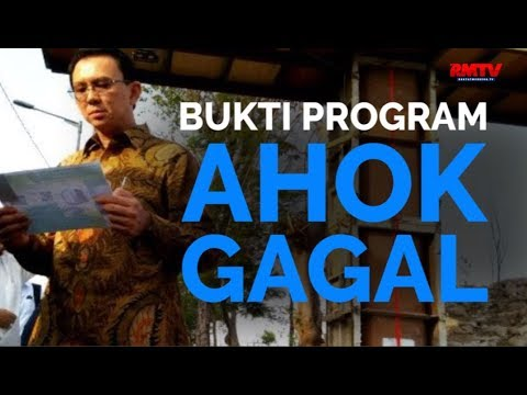 Bukti Program Ahok Gagal