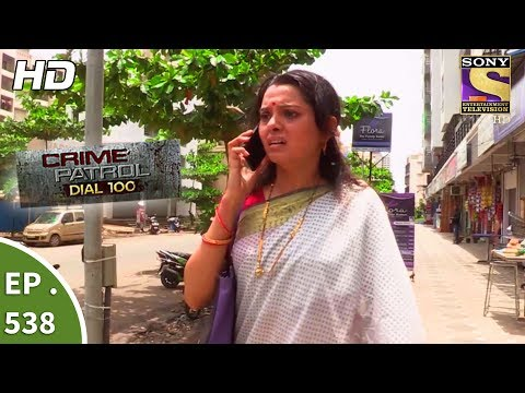 Crime Patrol Dial 100 - क्राइम पेट्रोल - The Missing Sisters Part 1 - Ep 538 - 12th July, 2017 (видео)