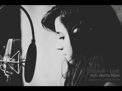 Tekst piosenki Marta Bijan - Lost (Anouk cover) po polsku