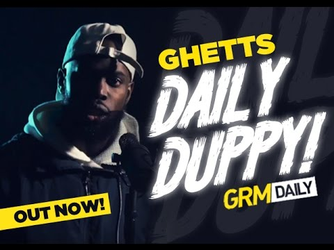 Ghetts – Daily Duppy S:05 EP:01 SICK ! !