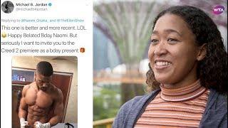 Naomi Osaka responds to Michael B. Jordan's tweet! 大坂なおみ