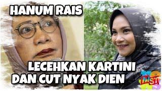 Video Edian Njaran! Hanum Rais Puteri Amien Rais Lecehkan Cut Nyak Dien dan Kartini MP3, 3GP, MP4, WEBM, AVI, FLV Oktober 2018