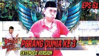 PERANG DUNIA 3 DI MULAI!!!  Agi VS Junet Part 2 - Fatih di Kampung Jawara Eps 61