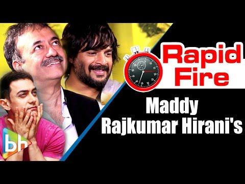 R Madhavan | Rajkumar Hirani's Interesting Rapid