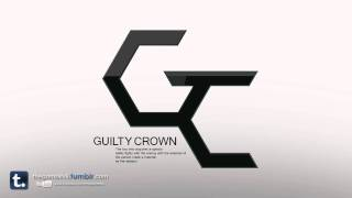 Video Guilty Crown - βίος / Bios (Rearranged Medley) MP3, 3GP, MP4, WEBM, AVI, FLV Juli 2018
