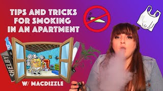 5 TIPS FOR STONERS IN APARTMENTS! by Macdizzle420